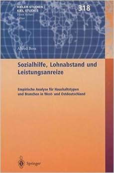 Sozialhilfe, Lohnabstand Und Leistungsanreize (Kieler Studien - Kiel Studies)