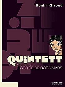 Quintett, tome 1 : L'Histoire de Dora Mars par Giroud