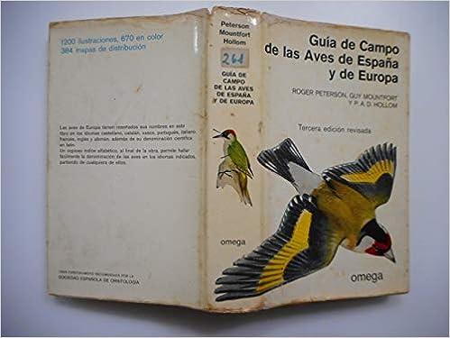 Guía de campo de las aves de España y de Europa: Amazon.es: Peterson, Roger T., Mountford, Guy: Libros