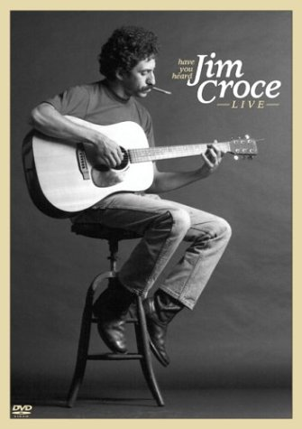 Have You Heard - Jim Croce Live by Shout Factory