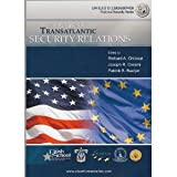 The Future of Transatlantic Security Relations, , 1584872586