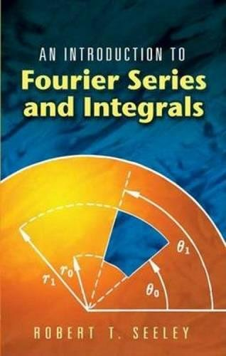Download An Introduction to Fourier Series and Integrals (Dover Books on Mathematics) pdf epub