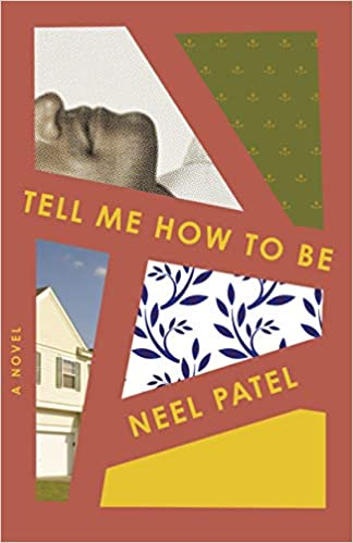 Npr Best Books 2021 Amazon.com: Tell Me How to Be: A Novel (9781250184979): Patel