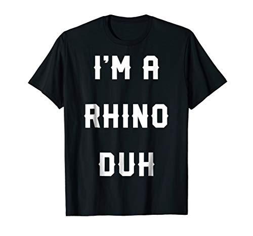 Halloween Easy Rhino Costume Shirts, I'm A Rhino Duh ()