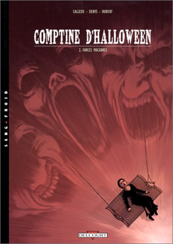 Comptine d'Halloween, tome 2 : Farces macabres -