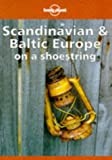 img - for Lonely Planet Scandinavia and Baltic Europe on a Shoestring (Lonely Planet Scandinavian Europe) book / textbook / text book