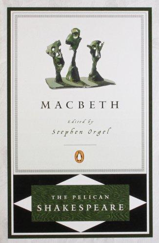 Macbeth (The Pelican Shakespeare)