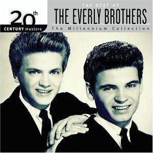 20th Century Masters: Millennium Collection (The Best of the Everly Brothers) by Hip-O Records
