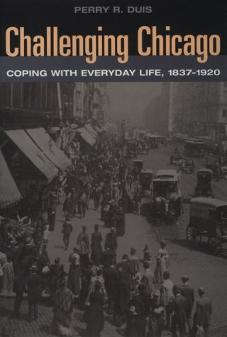 Challenging Chicago: Coping with Everyday Life, - Outlets In Il Chicago