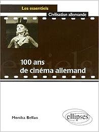 100 ans de cinéma allemand par Monika Bellan