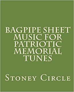 Bagpipe Sheet Music for Patriotic Memorial Tunes: Stoney Circle