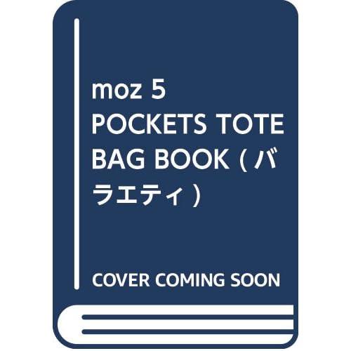 moz 5 POCKETS TOTE BAG BOOK 画像 A