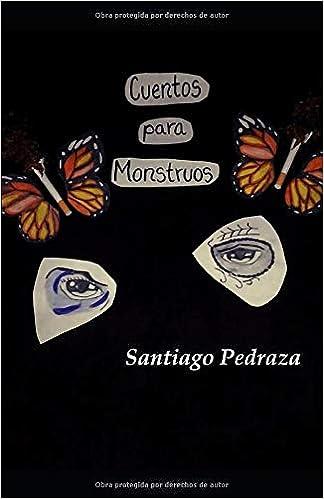 Cuentos Para Monstruos: Amazon.es: Santiago González Pedraza ...