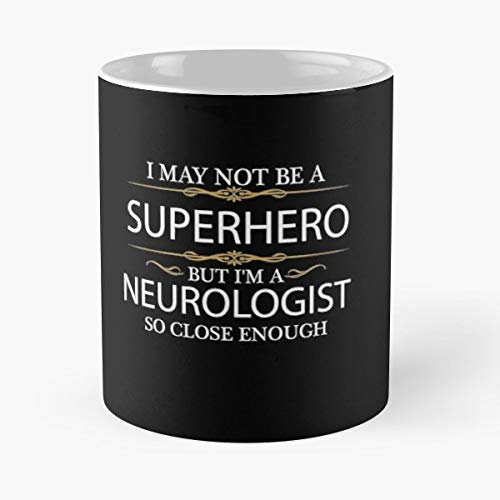 Neurologist Doctor Medical School Superhero - Handmade Funny 11oz Mug Best Birthday Gifts For Men Women Friends Work Great Holidays Day Gift