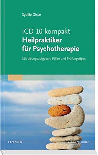 icd-10-kompakt-heilpraktiker-fr-psychotherapie-mit-bungsaufgaben-fllen-und-prfungstipps