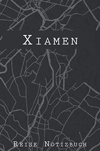 Xiamen Reise Notizbuch: 6x9 Reise Journal I Tagebuch mit Checklisten zum Ausfüllen I Perfektes Geschenk für den Trip nach Xiamen (Volksrepublik China) für jeden Reisenden (German Edition)