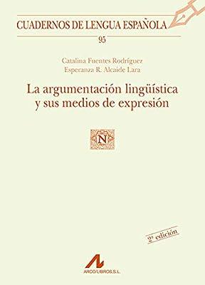 La argumentación lingüística y sus medios de expresión: 95 ...