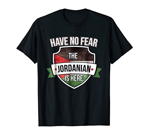 (Jordan Flag T-Shirt Have No Fear the Jordanian is here )