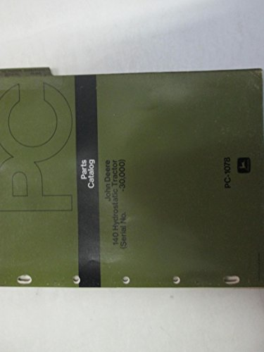 John Deere 140 Hydrostatic Tractors Parts Catalog Manual PC-1078 Used ***