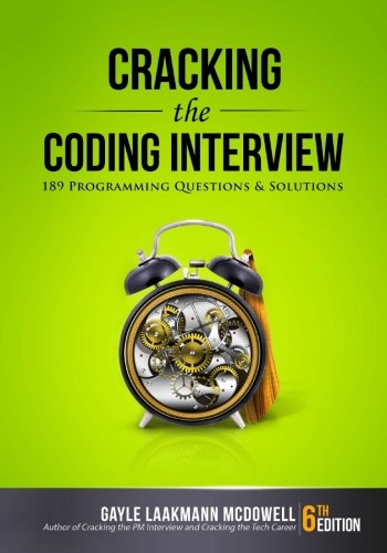 Cracking the Coding Interview: 189 Programming Questions and Solutions by Gayle Laakmann McDowell cover