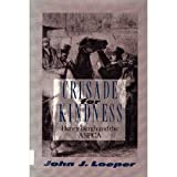 img - for Crusade for Kindness: Henry Bergh and the ASPCA book / textbook / text book