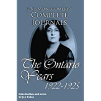 L.M. Montgomery's Complete Journals: The Ontario Years, 1922-1925