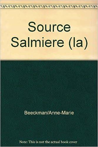 En ligne téléchargement Source Salmiere (la) pdf, epub