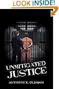 Unmitigated Justice