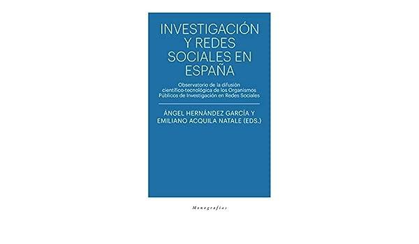 Investigación y redes sociales en España: Observatorio de la ...