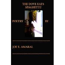 The Dove Eats Spaghetti!