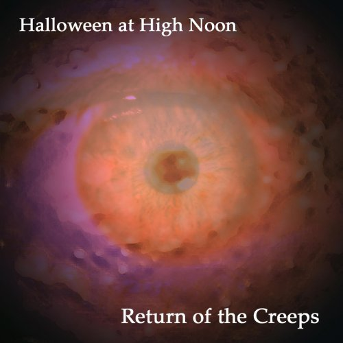 Halloween At High Noon: Return of the Creeps]()