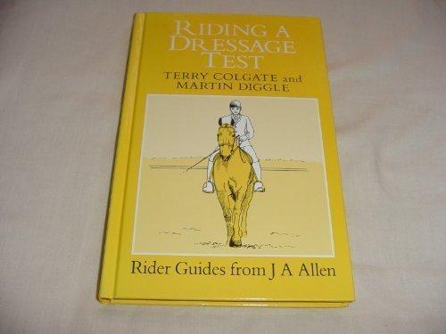Test Dressage Riding - Riding a Dressage Test (Allen Rider Guides)
