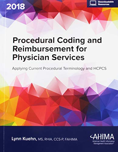 Procedural Coding and Reimbursement for Physican Services 2018