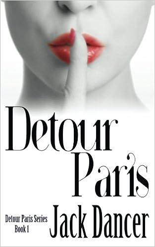 Detour Paris: Detour Paris Series Book 1: Volume 1