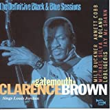 "The Definitive Black & Blue Sessions: Sings Louis Jordan(Clarence ""Gatemouth"" Brown)"