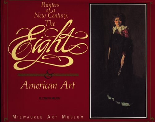 Painters of a New Century: The Eight and American ()