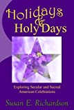 Holidays and Holy Days: Exploring Secular and Sacred American Celebrations