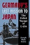 Germany's Last Mission to Japan, Joseph Mark Scalia, 1557508119