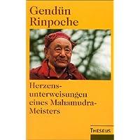 Herzensunterweisungen eines Mahamudra-Meisters