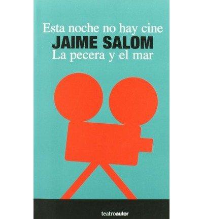 Esta Noche No Hay Cine/ Pecera Y El Mar, La (Book)(Spanish) - Common ...