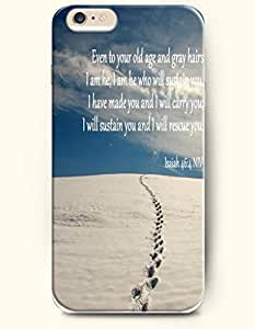 iPhone 6 Case,OOFIT iPhone 6 (4.7) Hard Case **NEW** Case with the Design of even to your old age and gray hairs I am he,I am he who will sustain you I have made you and I will carry you I will sustain you and I will rescue you isaish 46:4 NIV - Case for Apple iPhone iPhone 6 (4.7) (2014) Verizon, AT&T Sprint, T-mobile