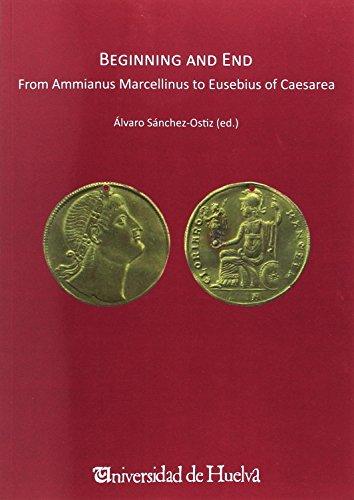 FROM AMMIANUS MARCLLINUS TO EUSEBIUS OF CAESAREA (HCM. EXEMPLARIA CLASSICA SUPLEMENTS) por Álvaro Sánchez-Ostiz