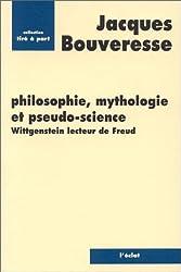 Philosophie, mythologie et pseudo-science: Wittgenstein lecteur de Freud