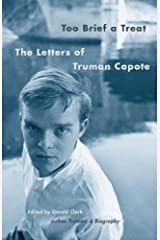 Too Brief a Treat: The Letters of Truman Capote (Vintage International) Kindle Edition