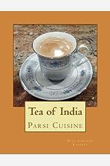 Tea of India: Parsi Cuisine (Volume 9) Paperback