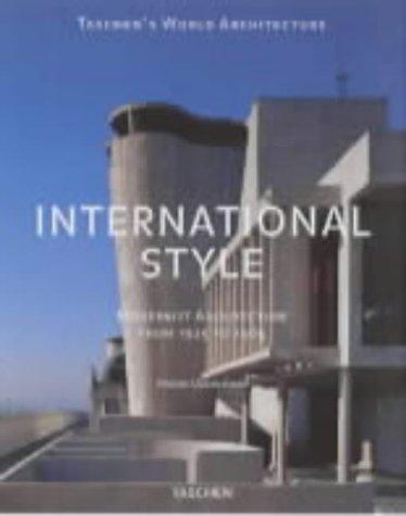 International Style (Taschen's World Architecture)