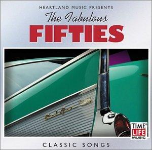 Fabulous Fifties, Classic Songs (The Fabulous Fifties)