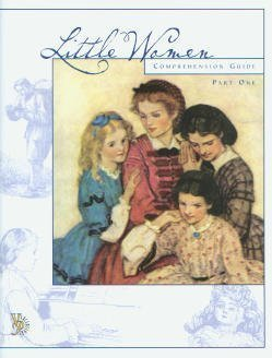 Little Women Comprehension Guide (Veritas Press Comprehension Guide)
