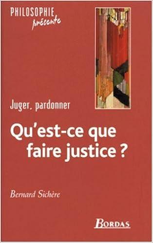 En ligne QU'EST-CE QUE FAIRE JUSTICE ?    (Ancienne Edition) pdf ebook