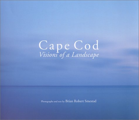 Cape Cod Visions of a Landscape